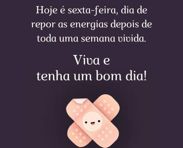 Sexta Feira! Viva E Tenha Um Bom Dia!